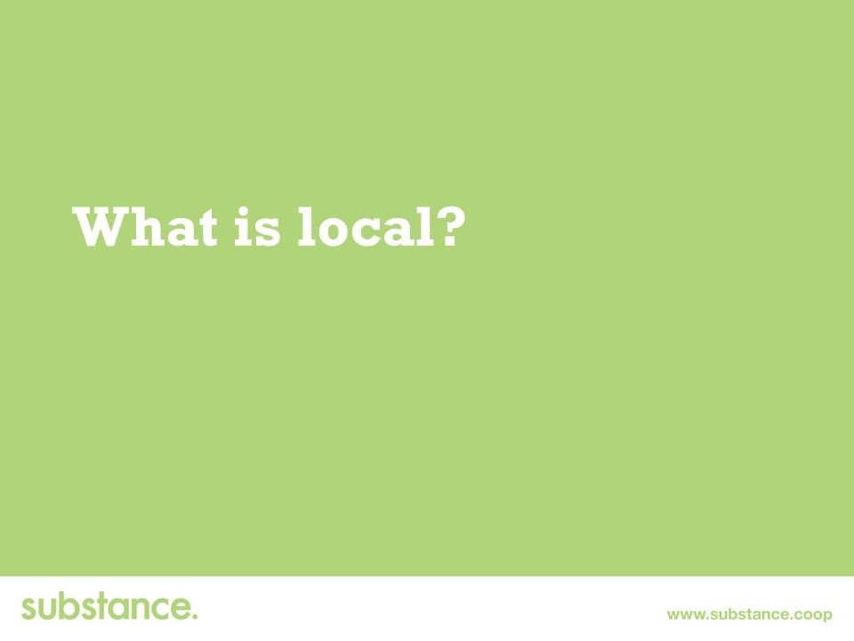 What is local