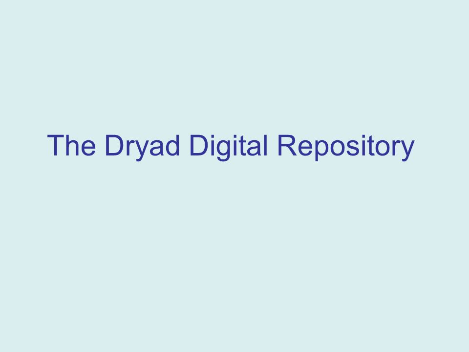 The Dryad Digital Repository