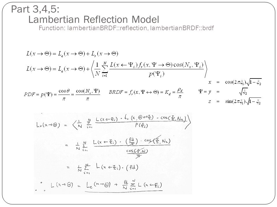 Part 3,4,5: Lambertian Reflection Model Function: lambertianBRDF::reflection, lambertianBRDF::brdf