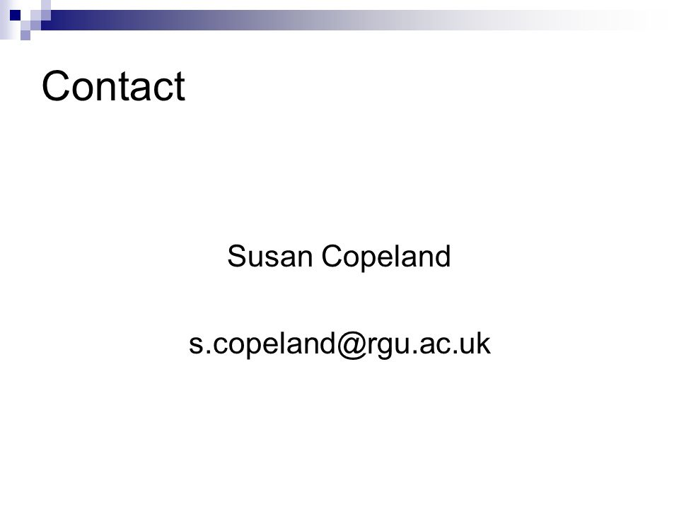 Contact Susan Copeland s.copeland@rgu.ac.uk