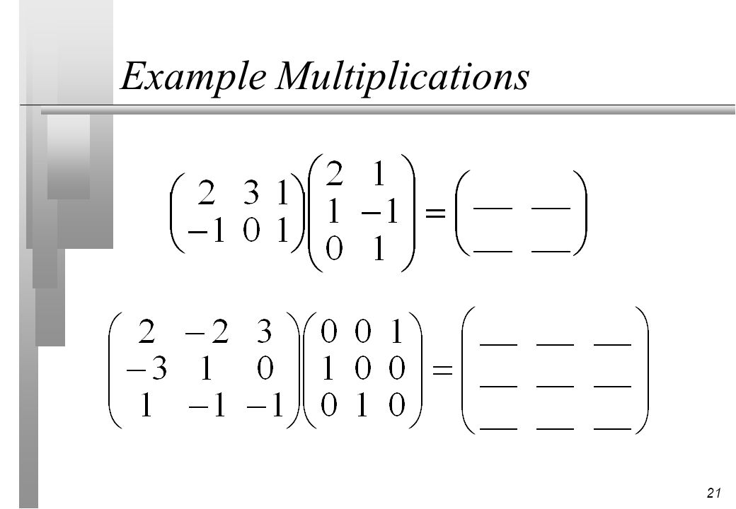 21 Example Multiplications