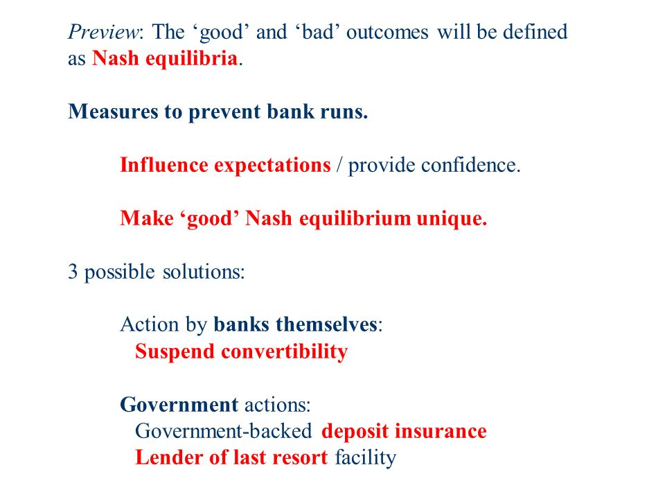 Preview: The good and bad outcomes will be defined as Nash equilibria.
