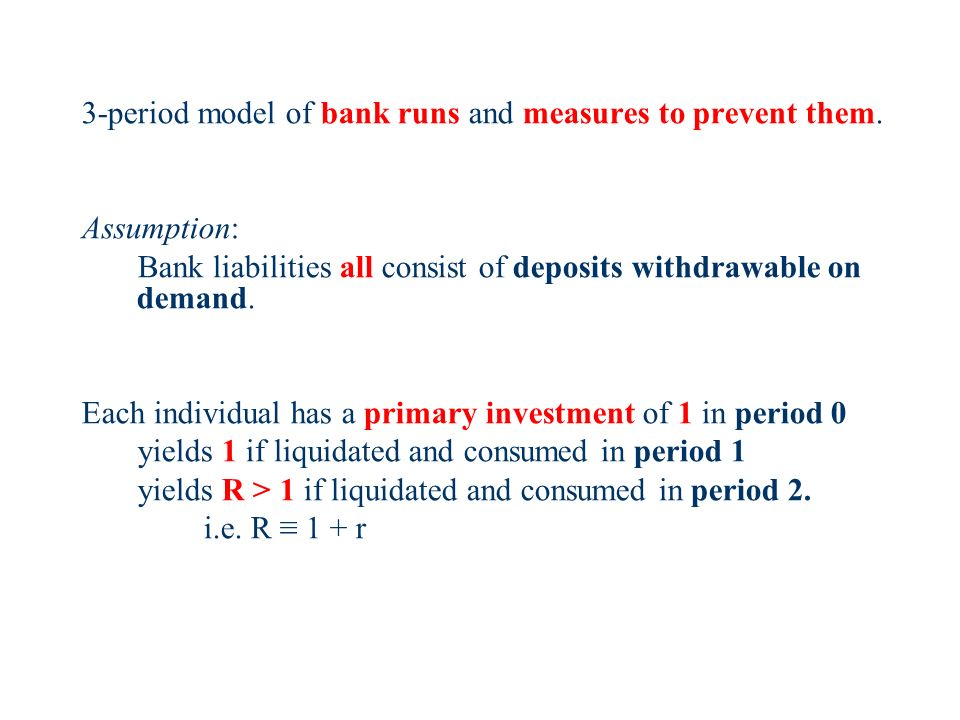 3-period model of bank runs and measures to prevent them.