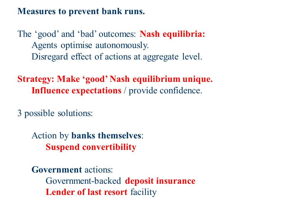 Measures to prevent bank runs.