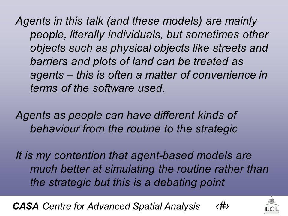 CASA Centre for Advanced Spatial Analysis 27 6.