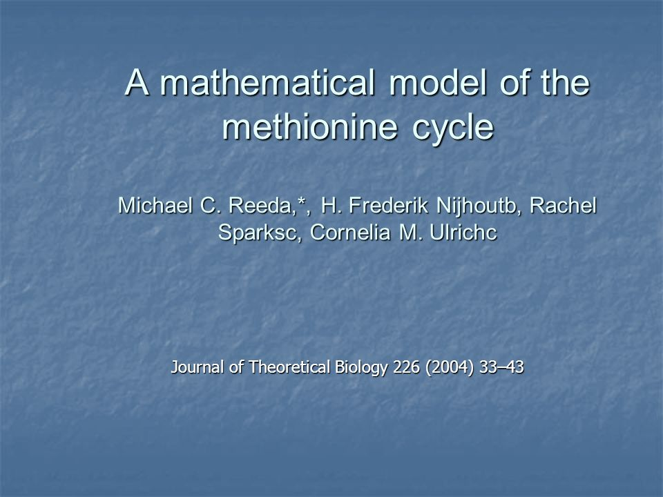 A mathematical model of the methionine cycle Michael C.