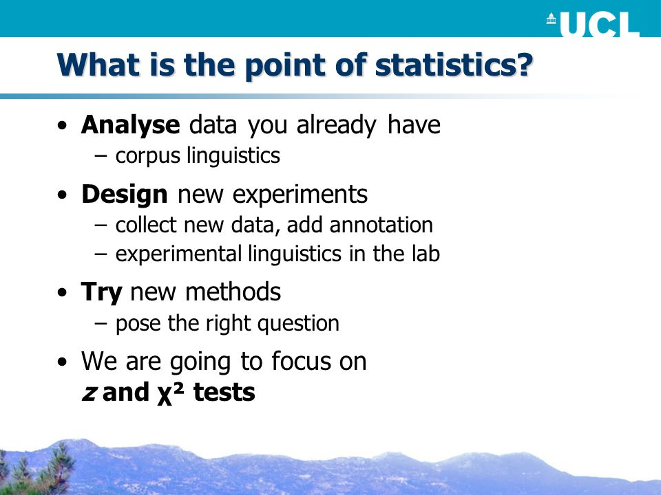 What is the point of statistics.