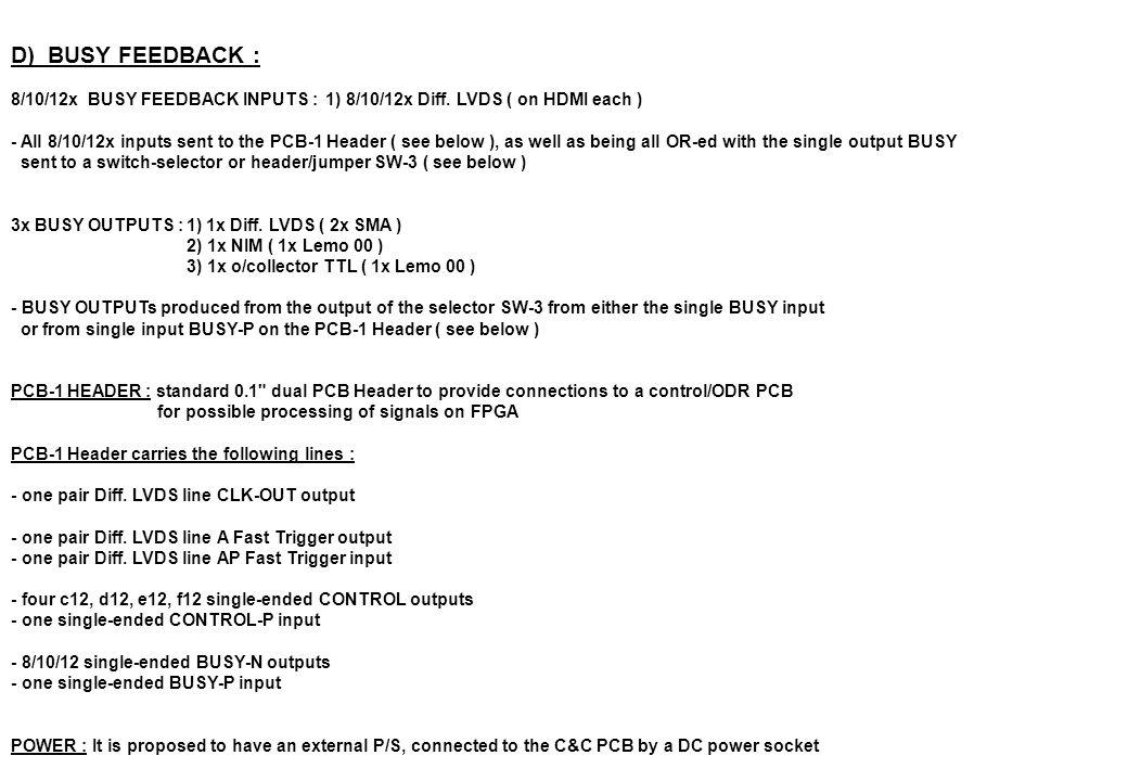 D) BUSY FEEDBACK : 8/10/12x BUSY FEEDBACK INPUTS : 1) 8/10/12x Diff.
