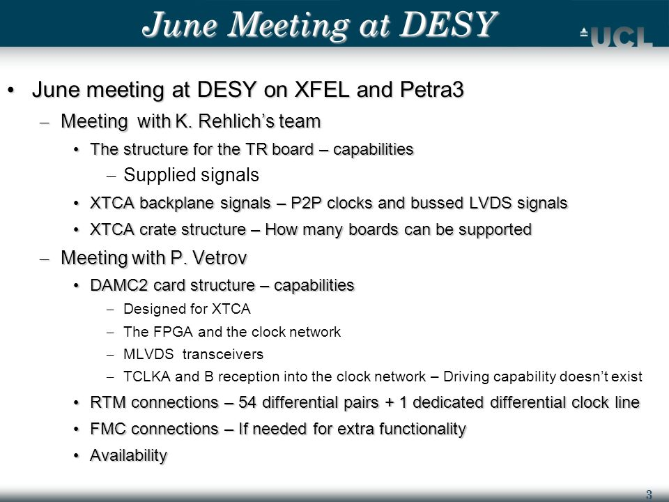 3 June Meeting at DESY June meeting at DESY on XFEL and Petra3 June meeting at DESY on XFEL and Petra3 – Meeting with K.