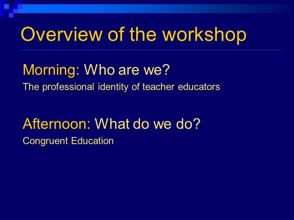Overview of the workshop Morning: Who are we.