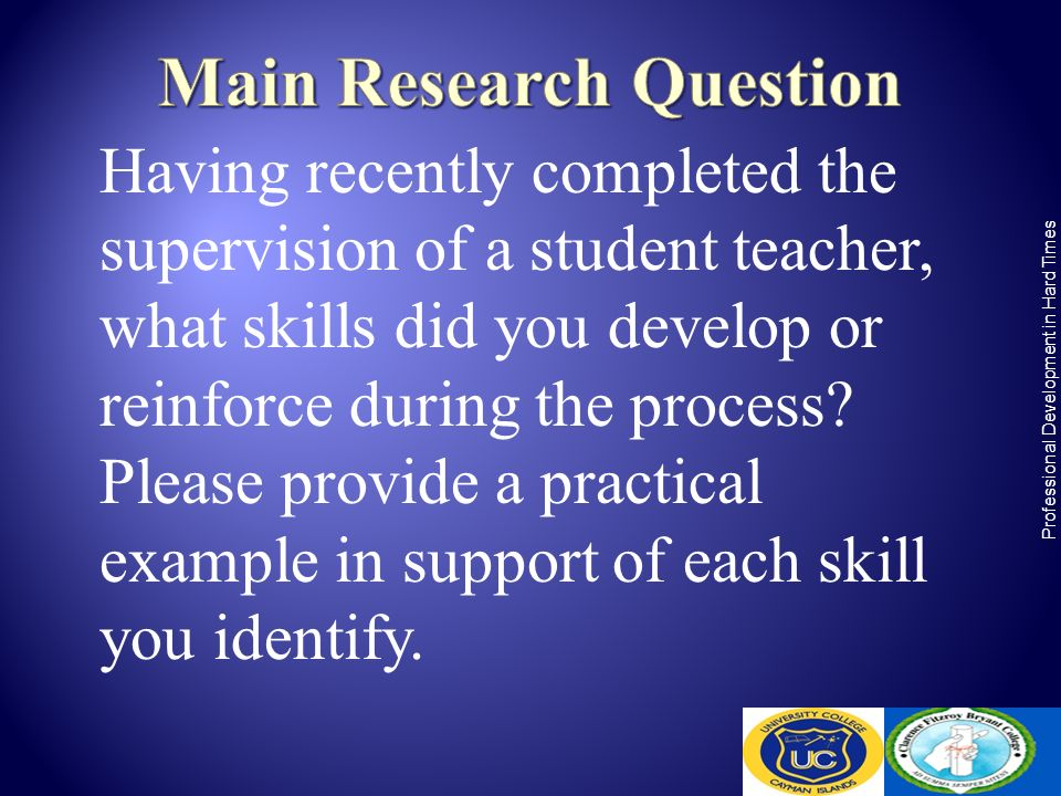 Having recently completed the supervision of a student teacher, what skills did you develop or reinforce during the process? Please provide a practica