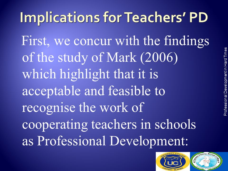 First, we concur with the findings of the study of Mark (2006) which highlight that it is acceptable and feasible to recognise the work of cooperating