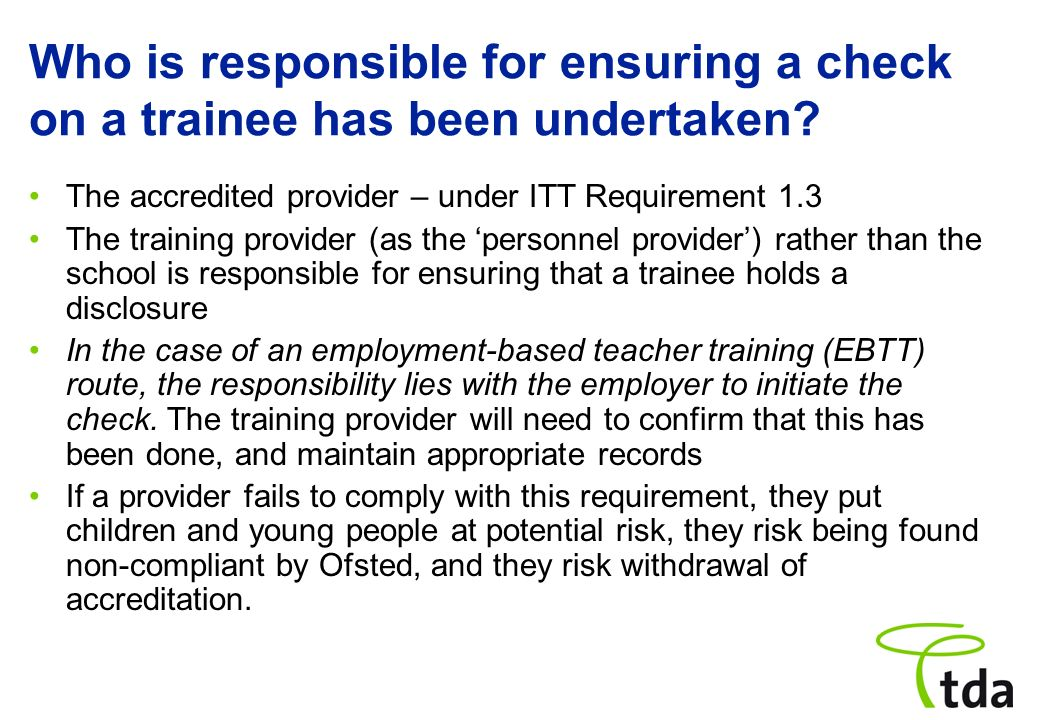 What about current employees of a school, with an enhanced disclosure, who register on an ITT programme.