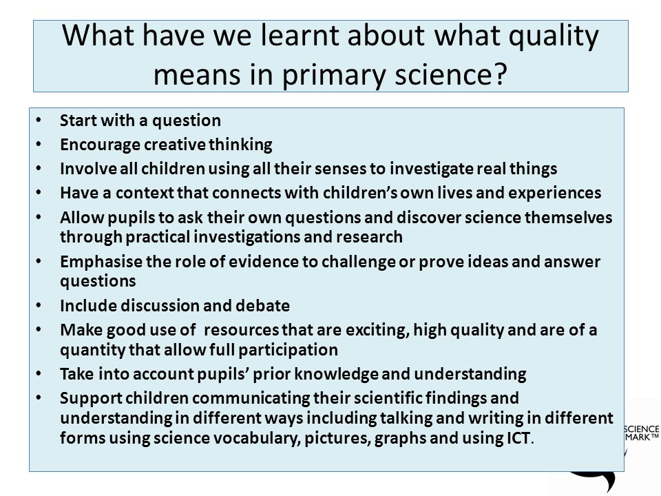 What have we learnt about what quality means in primary science.