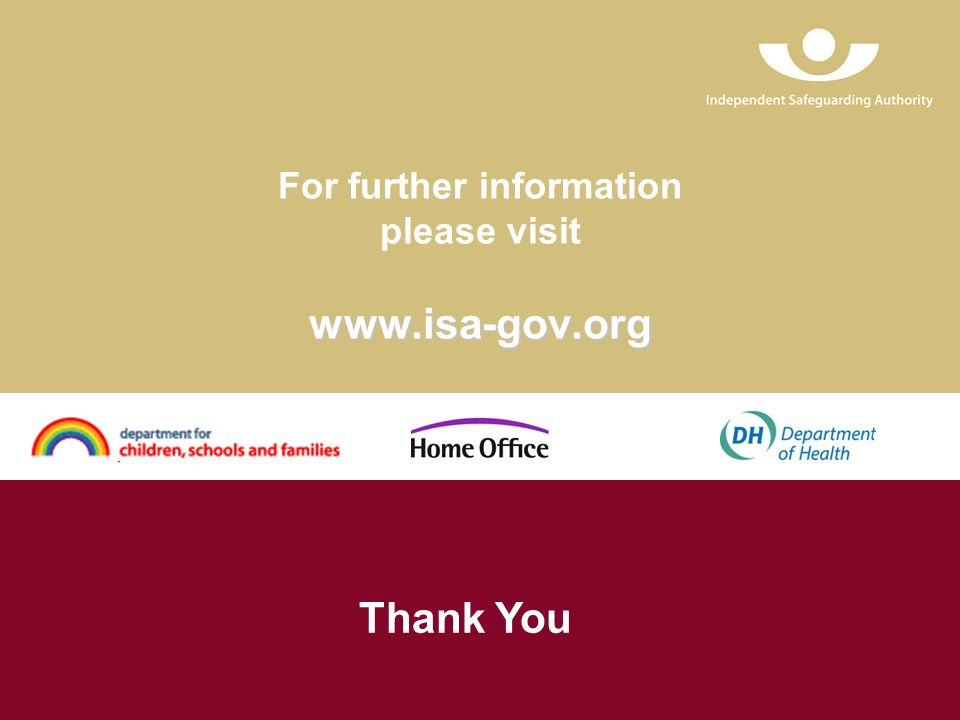 www.isa-gov.org For further information please visit www.isa-gov.org Thank You