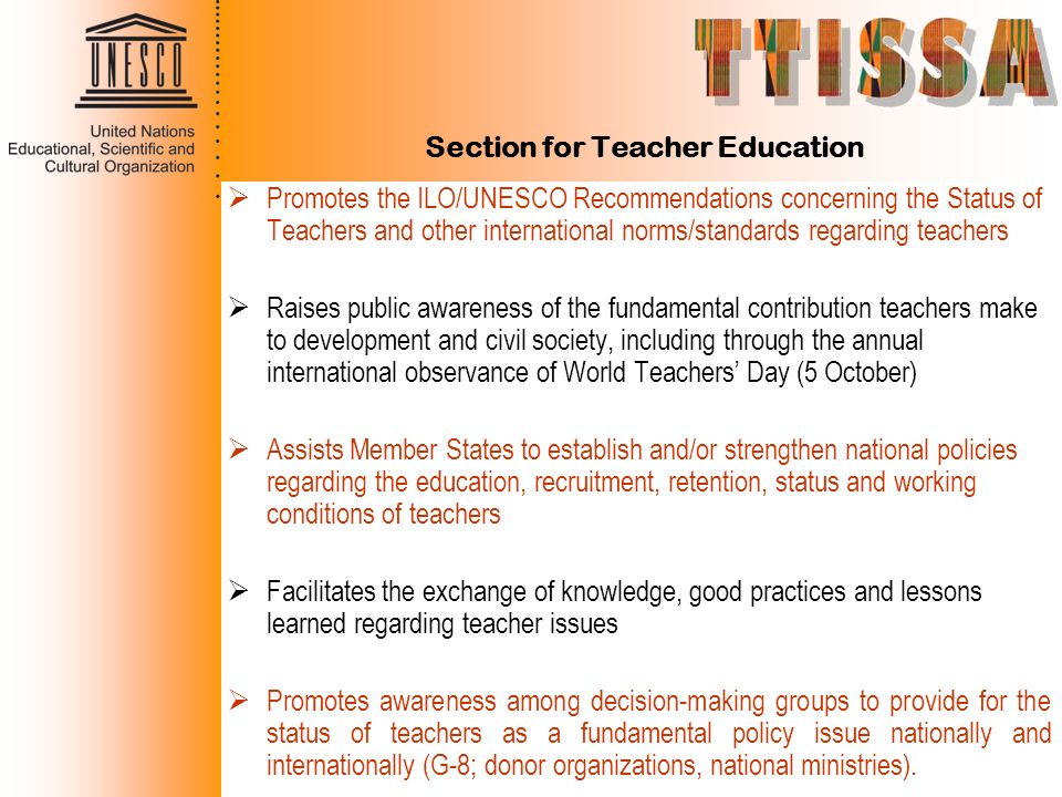 Section for Teacher Education Promotes the ILO/UNESCO Recommendations concerning the Status of Teachers and other international norms/standards regard