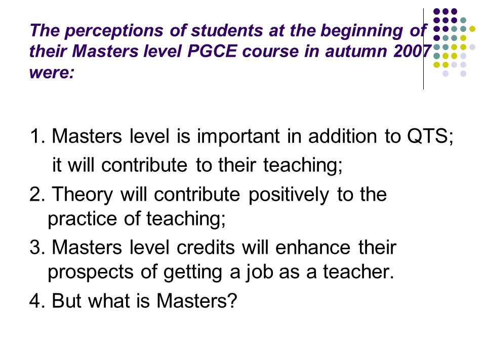What is Masters level?