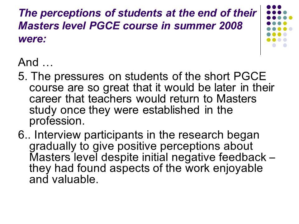 The perceptions of headteachers in summer 2008 were: 1.