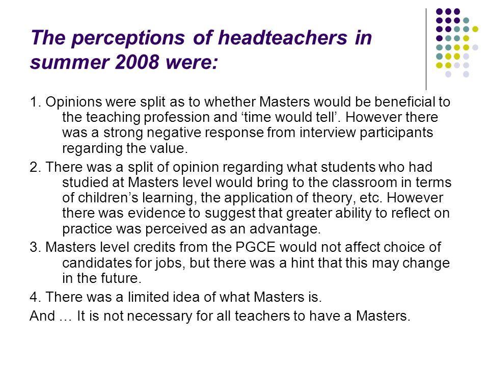 The perceptions of teacher mentors in summer 2008 were: 1.