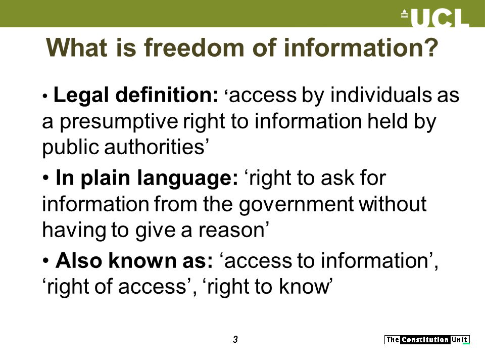 3 What is freedom of information.