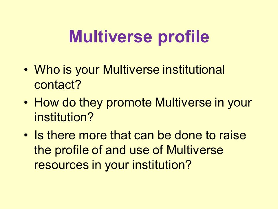 Multiverse profile Who is your Multiverse institutional contact.