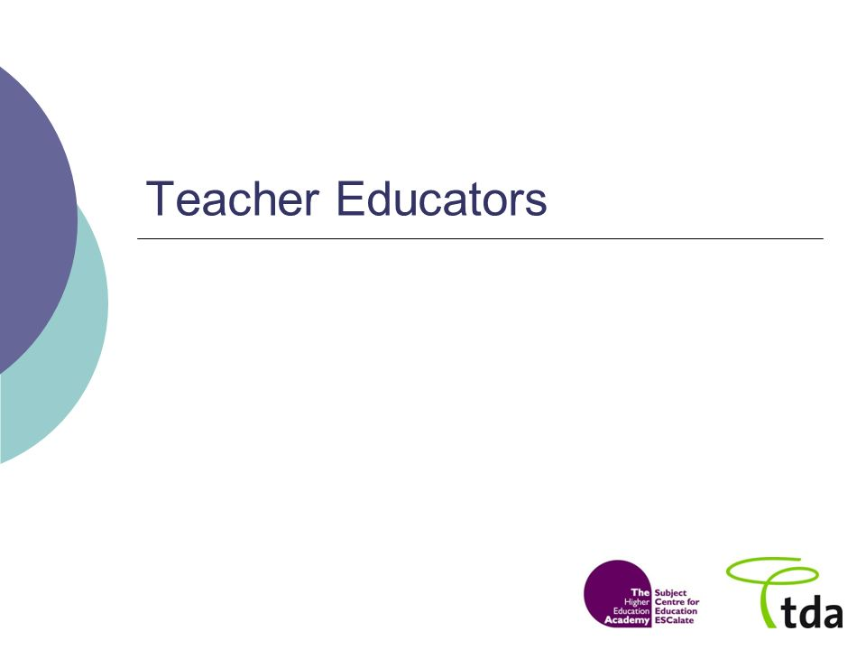 Teacher Educators