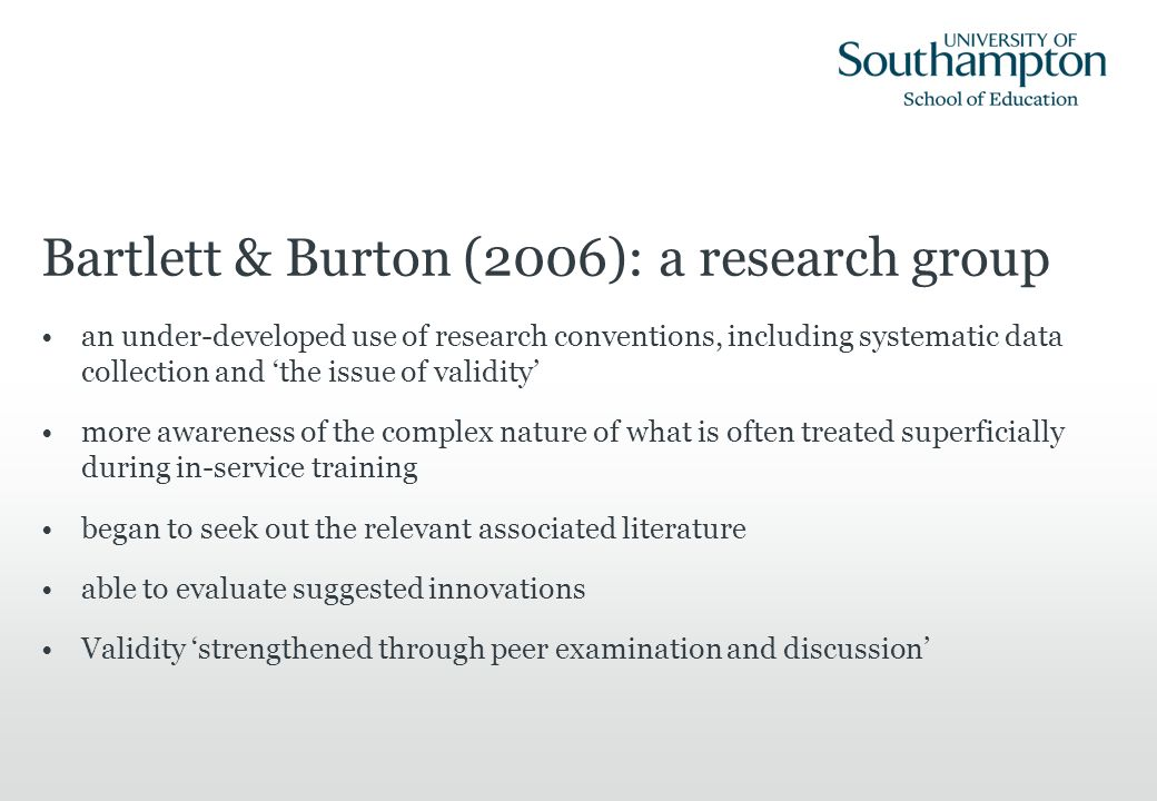 Bartlett & Burton (2006): a research group an under-developed use of research conventions, including systematic data collection and the issue of valid