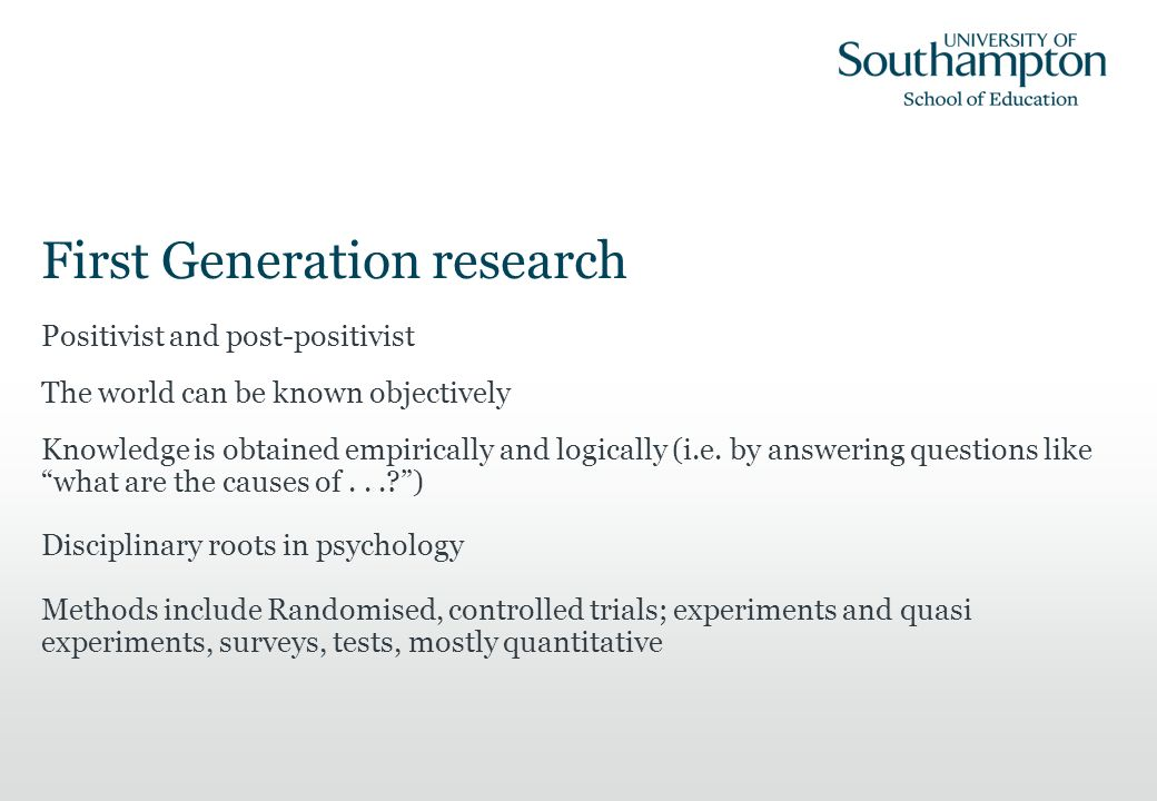 Second Generation research Interpretativist, constuctivist, phenomenological, hermeneutic No objective standpoint Research into lived experience; subjective meanings uncovered by ethnographical means – disciplinary roots in anthropology Phenomena studied in contexts Ethnographies, case studies, thick description; mostly qualitative
