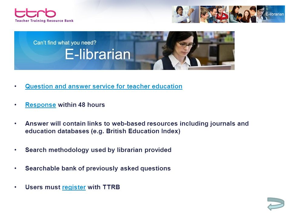 Question and answer service for teacher education Response within 48 hoursResponse Answer will contain links to web-based resources including journals