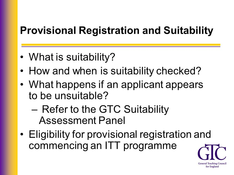 Provisional Registration and Suitability What is suitability.