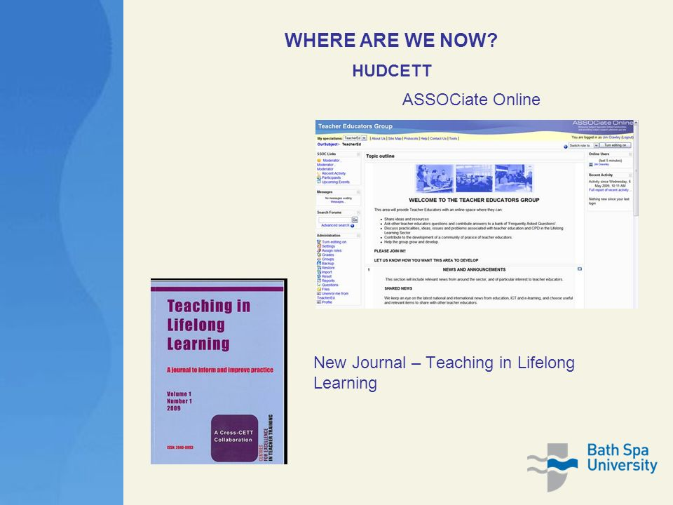 WHERE ARE WE NOW HUDCETT ASSOCiate Online New Journal – Teaching in Lifelong Learning