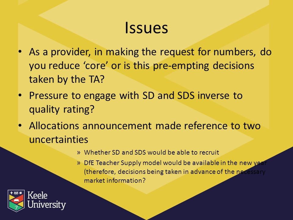 Issues As a provider, in making the request for numbers, do you reduce core or is this pre-empting decisions taken by the TA? Pressure to engage with