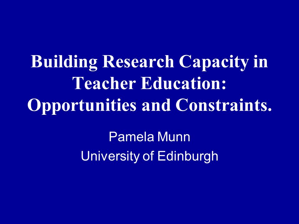 Building Research Capacity in Teacher Education: Opportunities and Constraints.