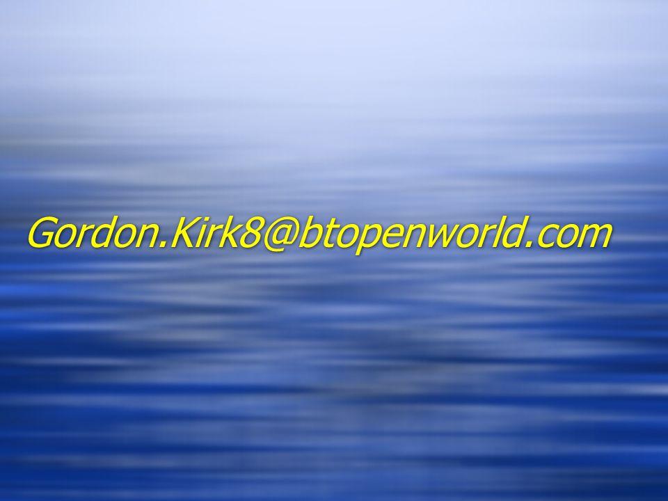 Gordon.Kirk8@btopenworld.com