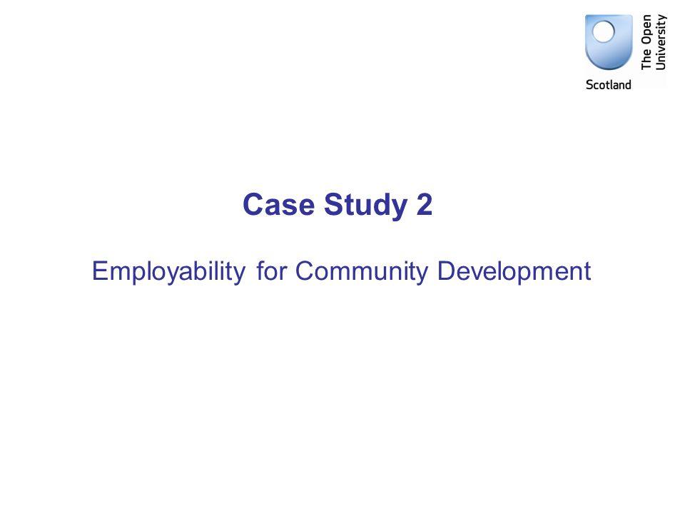 Case Study 2 Employability for Community Development