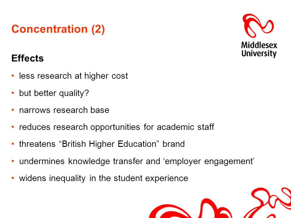 Concentration (2) Effects less research at higher cost but better quality.