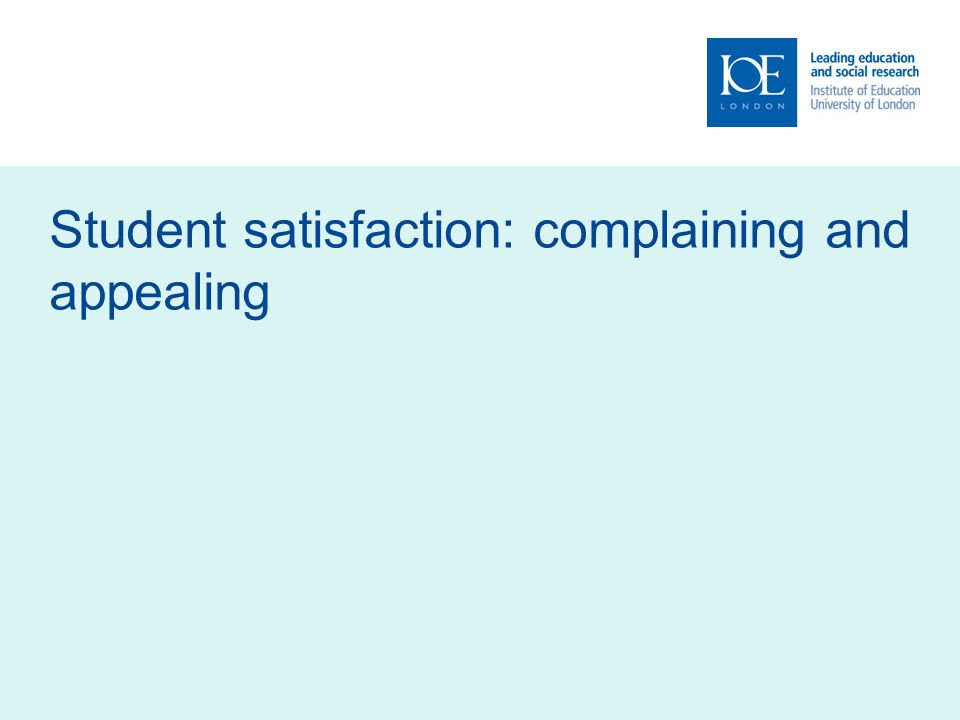Student satisfaction: complaining and appealing