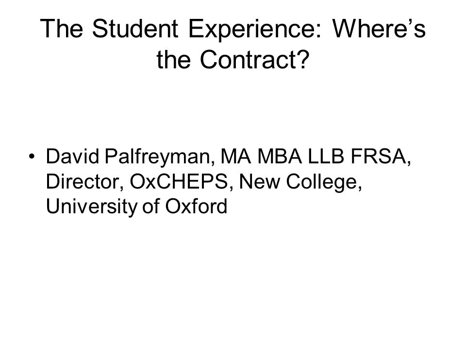 The Student Experience: Wheres the Contract.