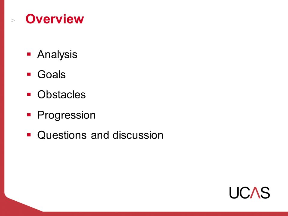 Overview Analysis Goals Obstacles Progression Questions and discussion