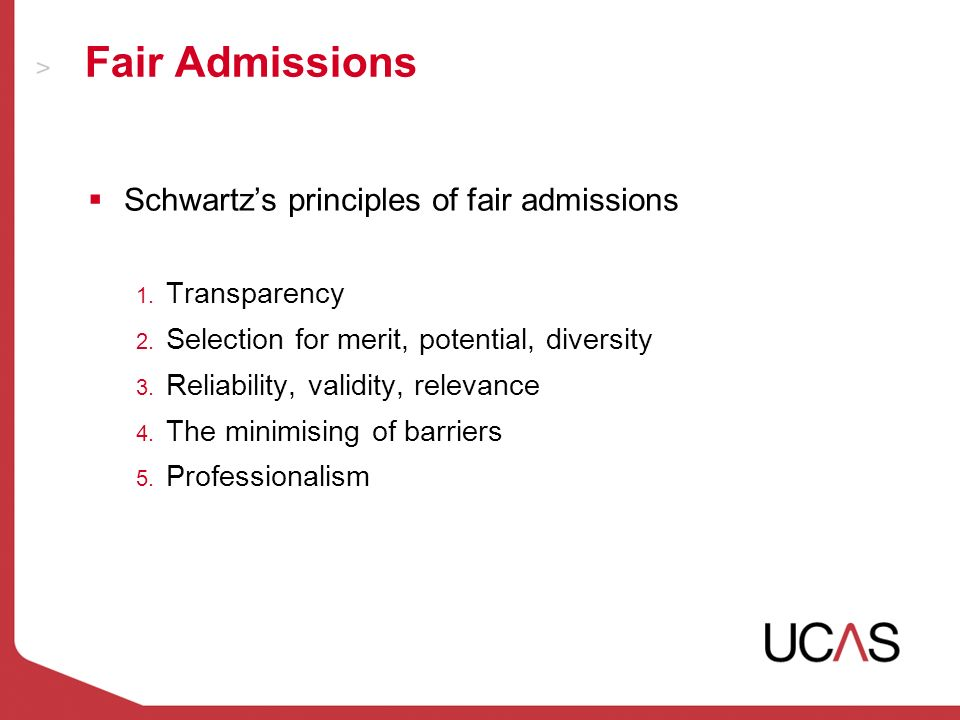 Fair Admissions Schwartzs principles of fair admissions 1.