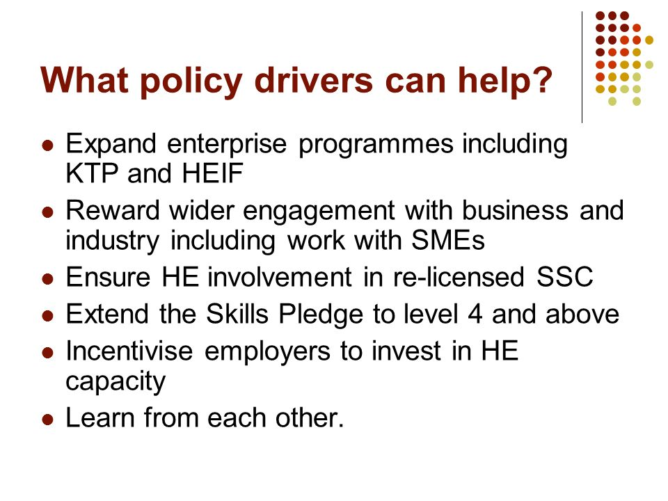 What policy drivers can help.