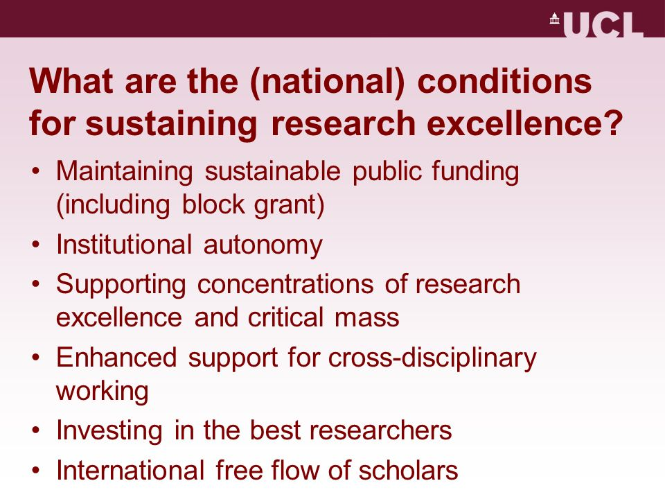 What are the (national) conditions for sustaining research excellence.