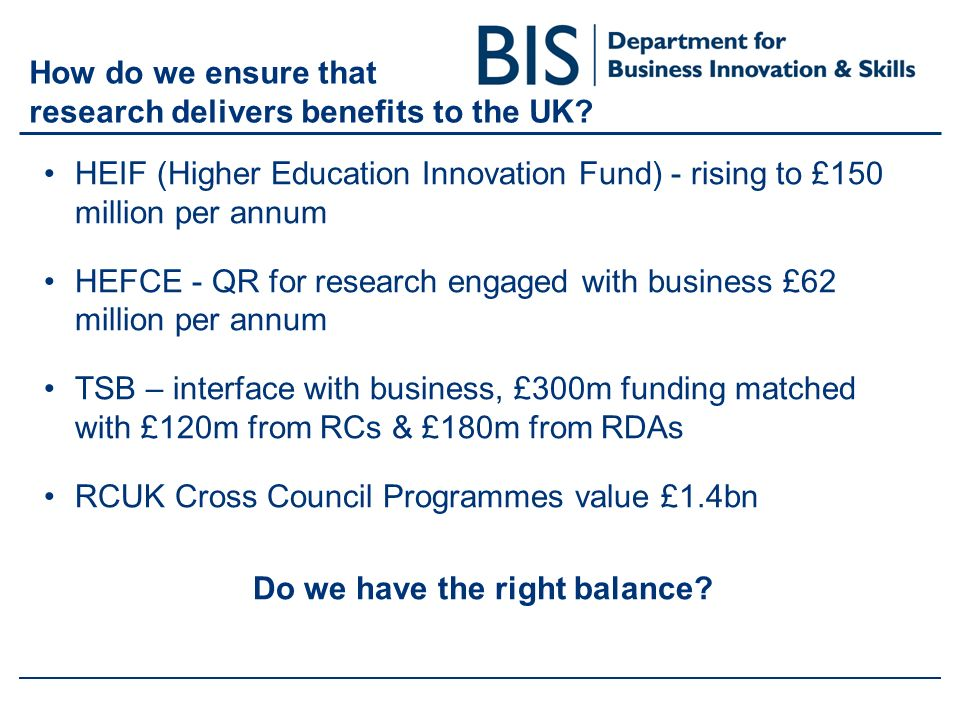 How do we ensure that research delivers benefits to the UK.