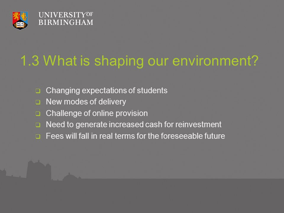 1.3 What is shaping our environment.