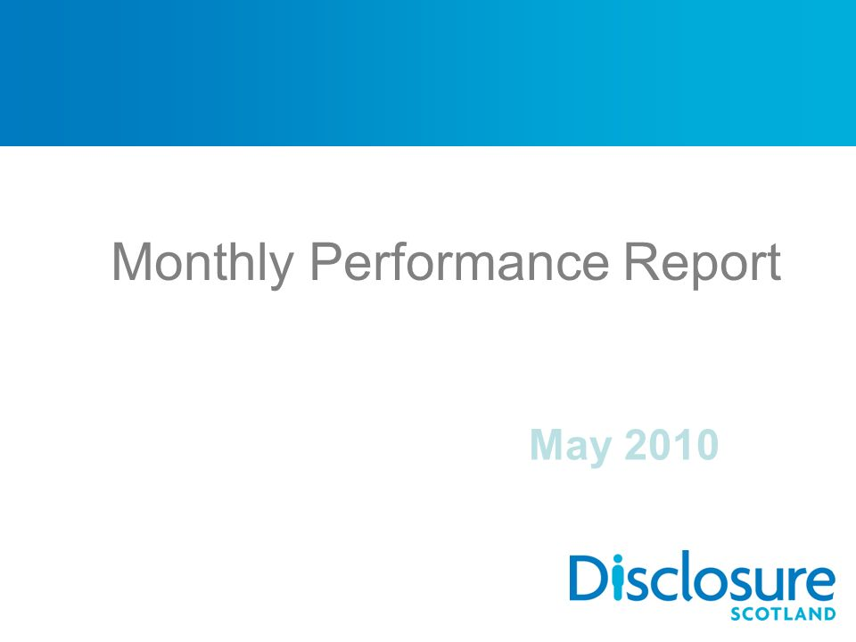 Monthly Performance Report May 2010