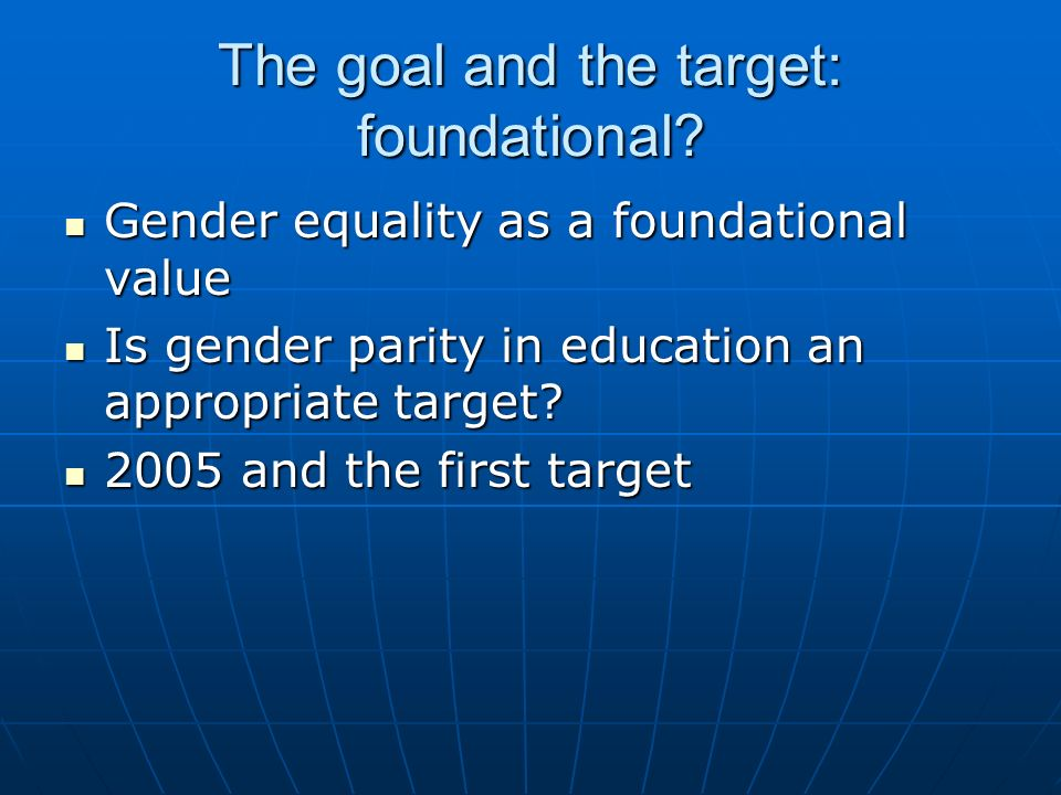 The goal and the target: foundational.