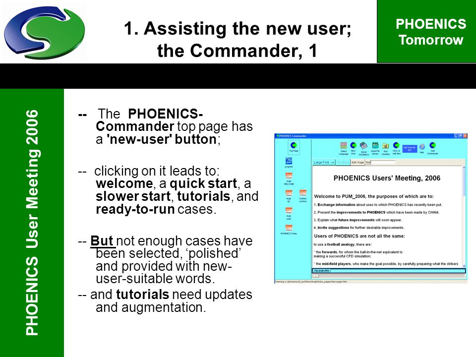PHOENICS User Meeting 2006 PHOENICS Tomorrow 1.