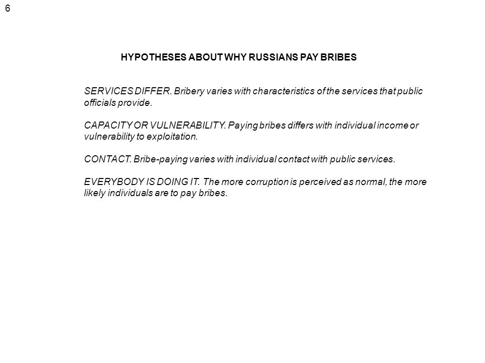6 HYPOTHESES ABOUT WHY RUSSIANS PAY BRIBES SERVICES DIFFER.