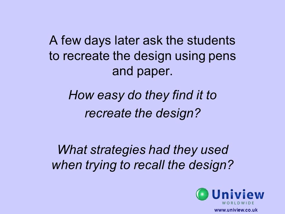 A few days later ask the students to recreate the design using pens and paper. How easy do they find it to recreate the design? What strategies had th