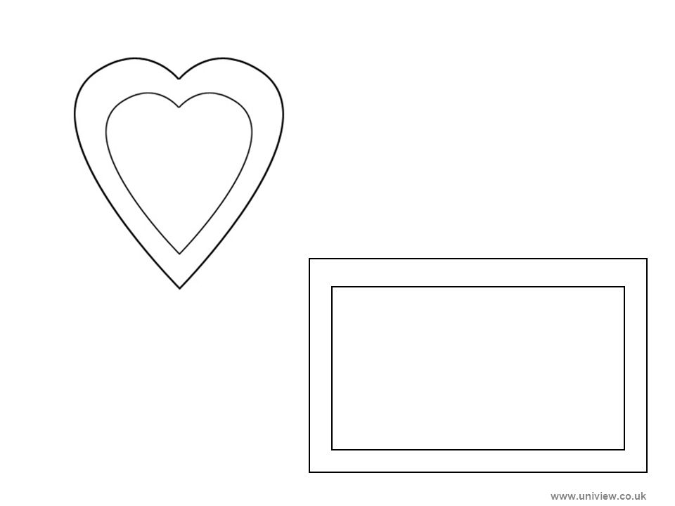 Heart and Rectangle – print out www.uniview.co.uk